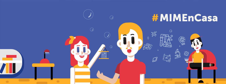 # MIMEnCasa </br>para niños y niñas </br>en agosto